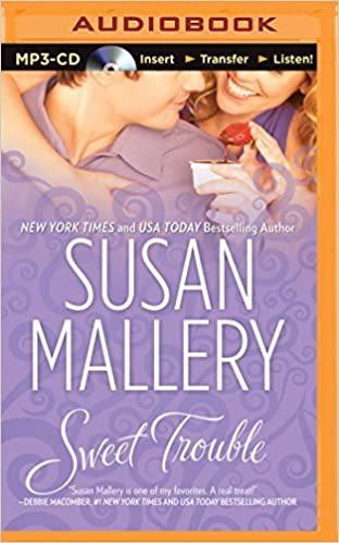 Sweet Trouble (Mills & Boon M&B) (The Bakery Sisters)