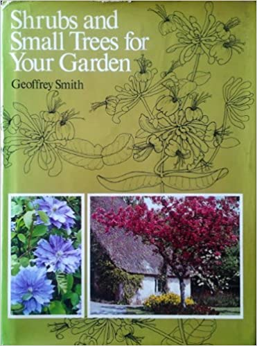 Shrubs and Small Trees for Your Garden