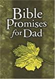 Bible Promises for Dad, Lawrence Kimbrough and Holman Reference Editorial Staff, 0805427333