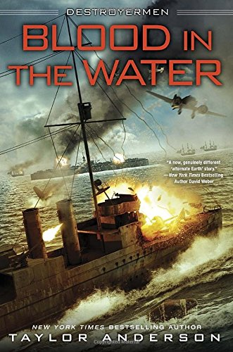 Blood in the Water (Destroyermen, #11) - Taylor Anderson
