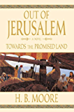 Out of Jerusalem, Vol. 3: Towards the Promised Land