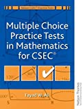 Multiple Choice Practice Tests in Mathematics for CXC, Fayad W. Ali, 0175664579