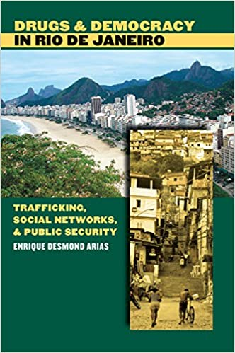 Drugs and Democracy in Rio de Janeiro: Trafficking, Social
