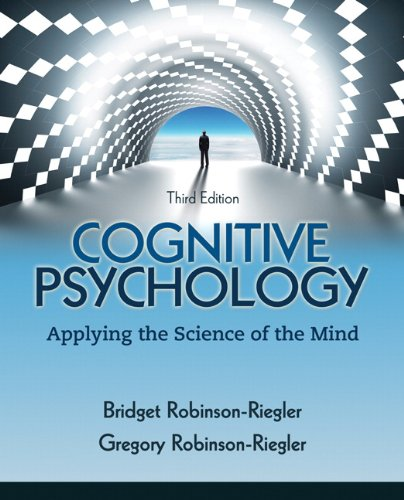 Cognitive Psychology: Applying The Science of the Mind (3rd Edition) -  Bridget Robinson-Riegler, Hardcover