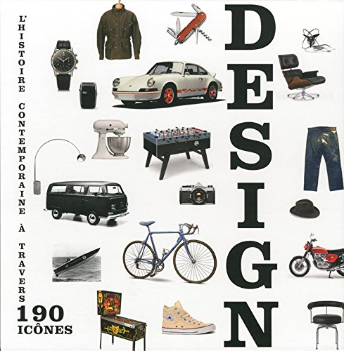 Design - L'histoire contemporaine à travers 190 icônes Relié – 8 décembre 2016 Jessica Braun Gregor Wildermann Laura Bohlmann Verba Volant