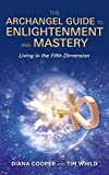 The Archangel Guide to Enlightenment and