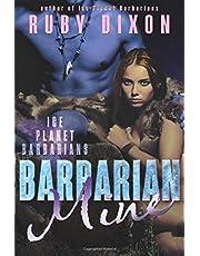 Barbarian Mine: A SciFi Aien Romance: 4