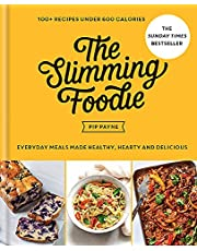The Slimming Foodie: 100+ recipes under 600 calories THE SUNDAY TIMES BESTSELLER