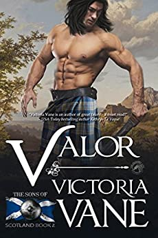 Valor (Sons of Scotland Book 2) by [Vane, Victoria, Publishing, Dragonblade]