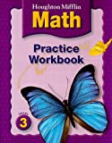Math Practice Workbook, Grade 3, HOUGHTON MIFFLIN, 0618389598