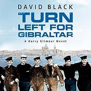 Turn Left for Gibraltar Audiobook