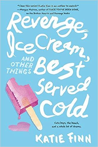 {{NEW{{ Revenge, Ice Cream, And Other Things Best Served Cold (A Broken Hearts & Revenge Novel). bateria Lloret Cutout Volei Estatal Senderos baratos