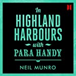 In Highland Harbours: With Para Handy | Neil Munro