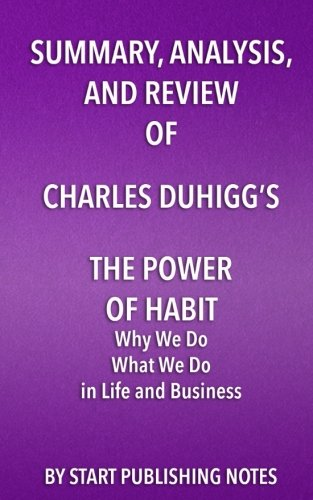 Summary, Analysis, and Review of Charles Duhigg