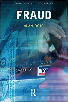 Fraud (Crime and Society Series) by Alan Doig (2006-08-01)