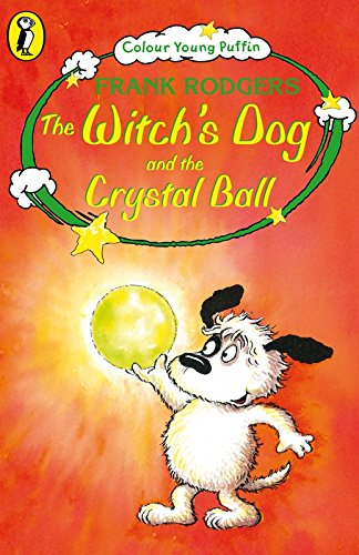 Read Online Colour Young Puffin Witchs Dog And The Crystal Ball (Colour Young Puffin S) ebook