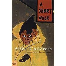 A Short Walk (Classic Feminist Writers)