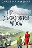 Front cover for the book The Disenchanted Widow by Christina Mckenna