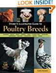 Storey's Illustrated Guide to Poultry...