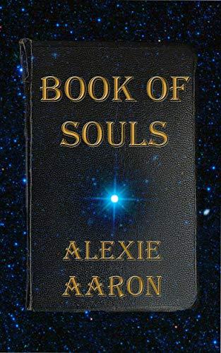 Amazon Book Of Souls Haunted Series 24 Ebook Alexie Aaron