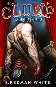 CLUMP - An American Splatire by [White, S. Redman]
