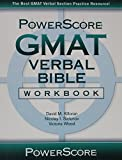 img - for The PowerScore GMAT Verbal Bible Workbook book / textbook / text book