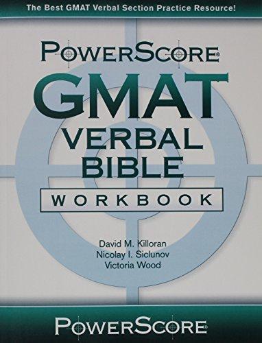 The PowerScore GMAT Verbal Bible Workbook
