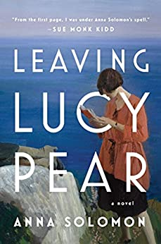 Leaving Lucy Pear: A Novel by [Solomon, Anna]