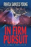In Firm Pursuit (Vernetta Henderson Series Book 2)