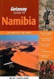 Getaway Guide to Namibia, Mike Copeland, 1919938516