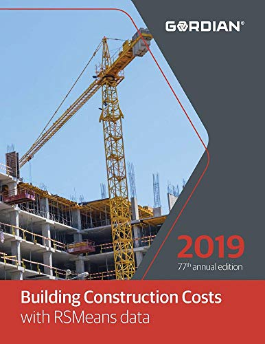 Building Construction Costs With RSMeans Data 2019 (The Best Construction Company)