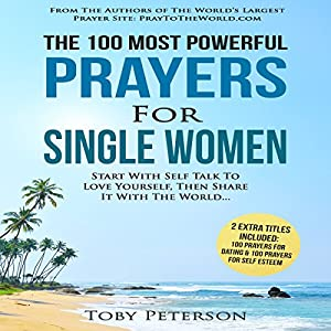 The 100 Most Powerful Prayers for Single Women Audiobook