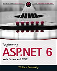 Beginning ASP.NET 6: Web Forms and MVC