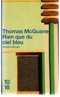Rien que du ciel bleu par McGuane
