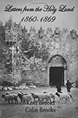 Letters from the Holy Land: 1860-1869 Paperback