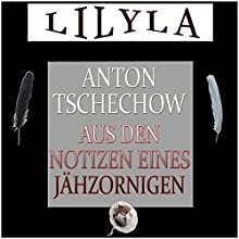 Aus den Notizen eines Jähzornigen Hörbuch von Anton Tschechow Gesprochen von: Friedrich Frieden