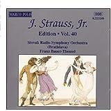 STRAUSS II, J.: Edition - Vol.  40