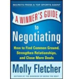 img - for How Conversation Gets Deals Done A Winner's Guide to Negotiating (Paperback) - Common book / textbook / text book