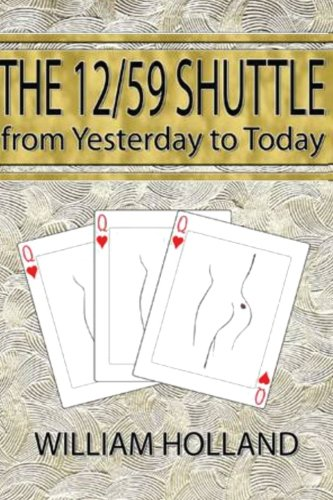 The 12/59 Shuttle From Yesterday to Today (The Shuttle Series) (Volume 1) ebook