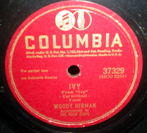 78 RPM, Columbia 37329, 1947, Woody Herman, Ivy