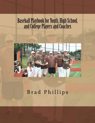 Baseball Playbook for Youth, High School, and College Players and Coaches