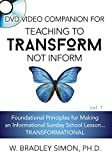 DVD Video Companion for Teaching to Transform Not Inform 1 (Sunday School Teacher Training)