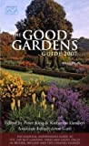 The Good Gardens Guide, Peter King, 0711226970