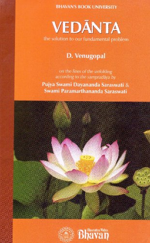 Vedanta/the solution to our fundamental problems