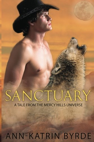 Download Sanctuary: A Tale from the Mercy Hills Universe ebook