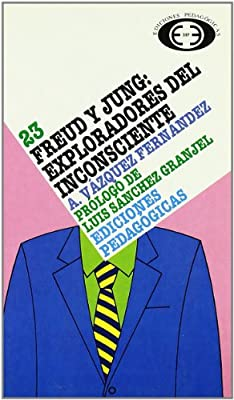 Freud y Jung, exploradores del inconsciente: Amazon.es: Vázquez ...