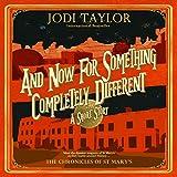 """And Now for Something Completely Different - Short Story"" av Jodi Taylor"