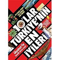 10'lar Türkiye'nin En İyileri: 50 Farklı Konu - 166 Uzman - 500 Öneri Hürriyet Seyahat'in Büyük Jürisi Seçti