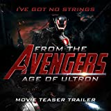 "I've Got No Strings (From The ""Avengers: Age of Ultron"" Movie Teaser Trailer)"