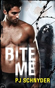 Bite Me (London Undead Series Book 1) by [Schnyder, PJ]